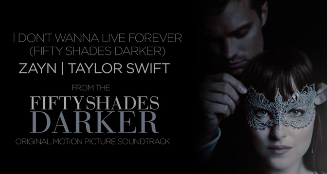 "Zayn | Taylor Swift – ""I Don't Wanna Live Forever"" (Fifty Shades Darker) Lyric Video Out Now- Watch!"